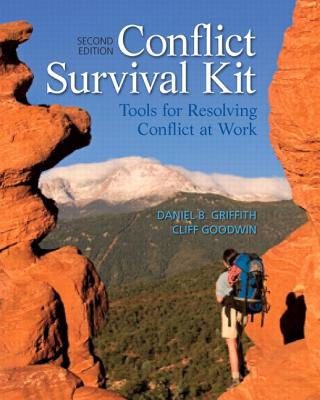 Conflict Survival Kit By Griffith, Daniel B./ Goodwin, Cliff B.