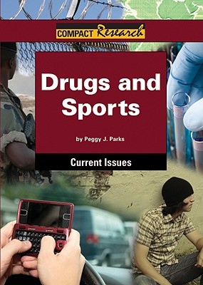 Drugs and Sports By Parks, Peggy J.