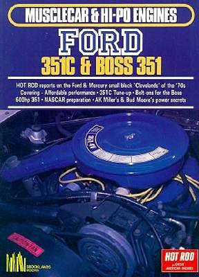 Ford 351C and Boss 351 By Clarke, R. M.